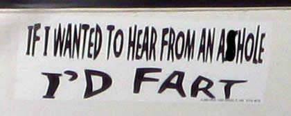 Rude and crude bumper sticker, edited in case kids read this/Ryn Gargulinski